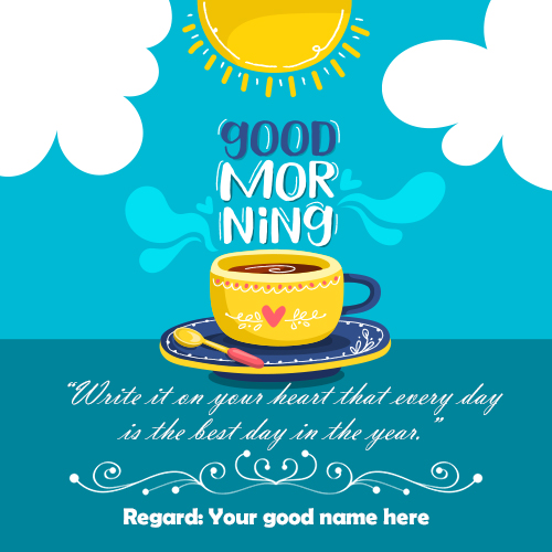 Good Morning Wishes Greetings Card With Name