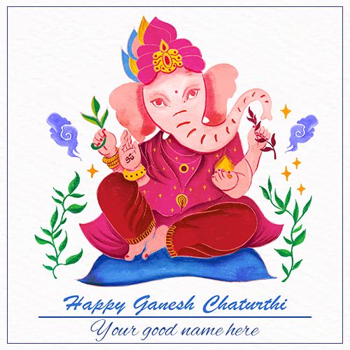 Happy Ganesh Chaturthi Wishes Images 2021 With Name