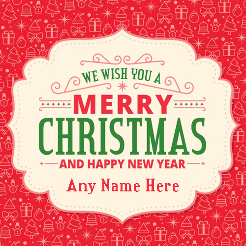 Write Name On Merry Christmas And Happy New Year 2018