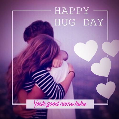 Advance Hug Day Wishes 2019 With Name