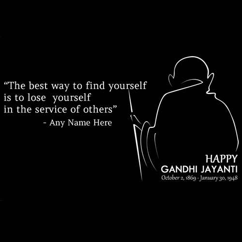 Mahatma Gandhi Jayanti 2018 Quotes Wishes Pic With Name