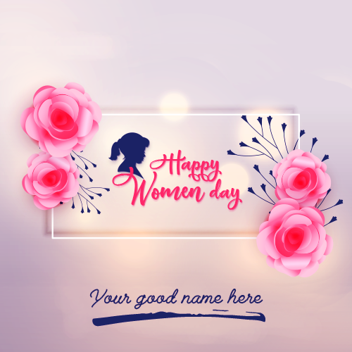 March 8th 2019 Womens Day With Name
