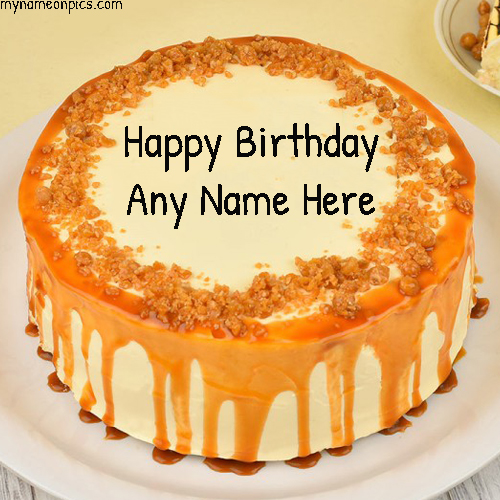 Crunchy Butterscotch Cake For Birthday Wishes With Name
