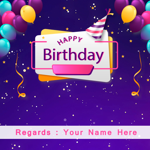 Happy Birthday Wishes Cards With Name Edit