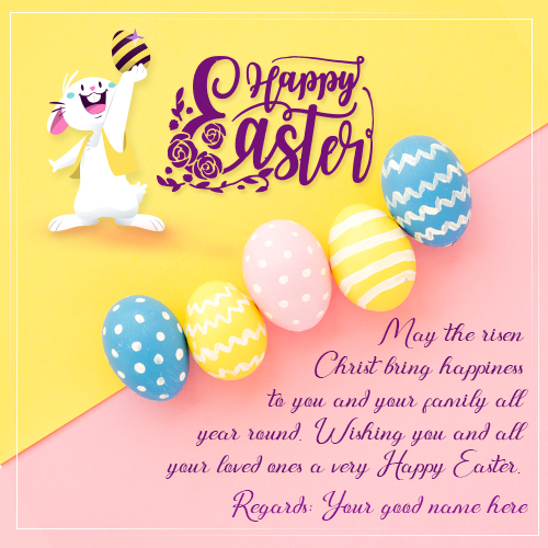 Write Name On Happy Easter 2019 Greeting Cards