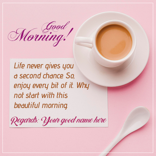 Sweet Good Morning Wishes Tea Cup Image With Name
