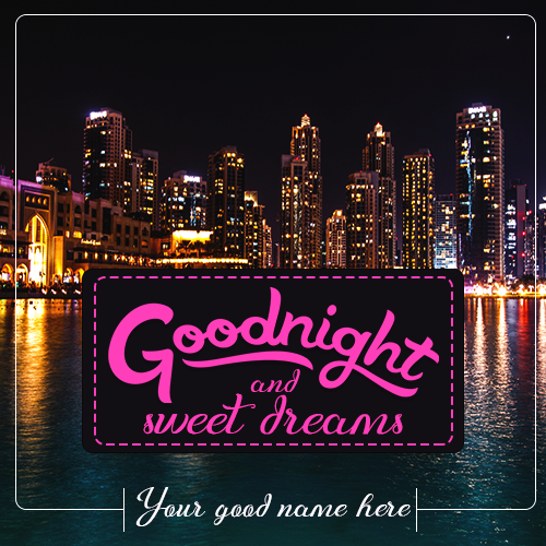 Write Name On Goodnight And Sweet Dreams