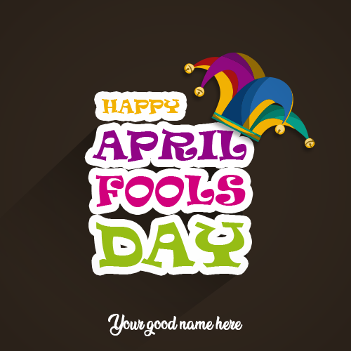 Happy April Fools Day 2019 Image With Name