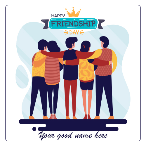 Happy Friendship Day Images 2021 WIth Name