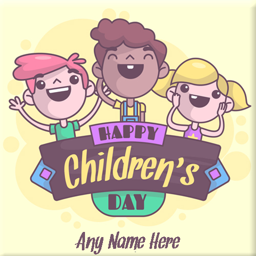 Children Day wishes Pic With My Name