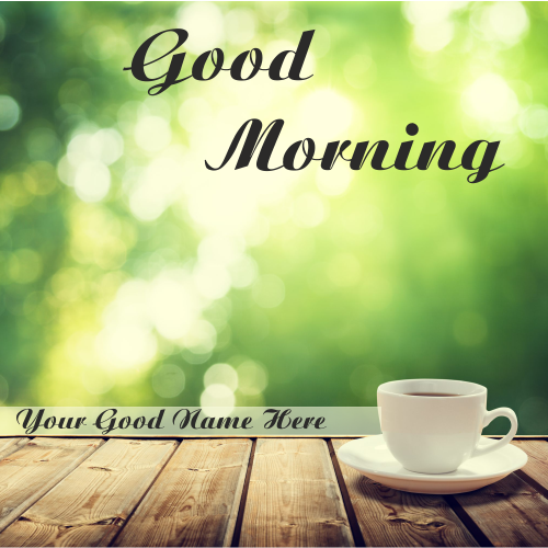 Good Morning Cup Images With Name