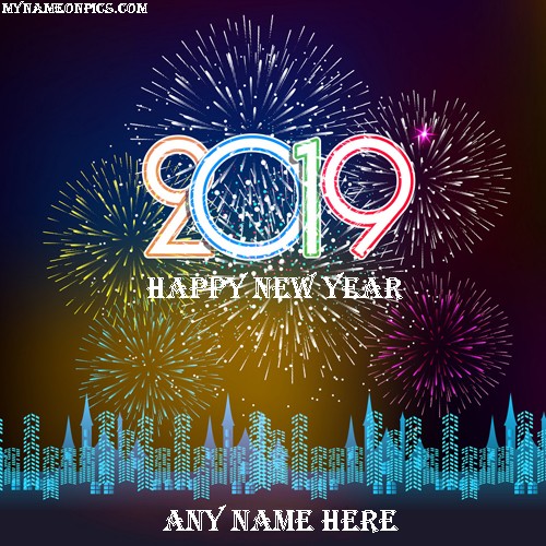 Write Name On Happy New Year 2019 Welcome Wishes Image