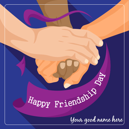 International Friendship Day Wishes Pics With Name Edit