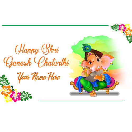 Write Names On Lord Ganesh Chaturthi Wishes Pics With Name