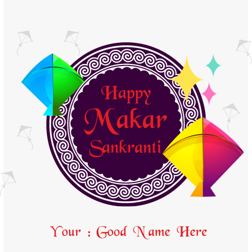 Advance Makar Sankranti Wishes 2019 With Name