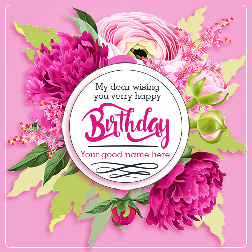 Beautiful Birthday Card Wishes With Name
