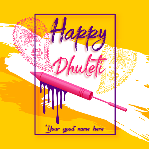 Happy Dhuleti 2019 Image With Name