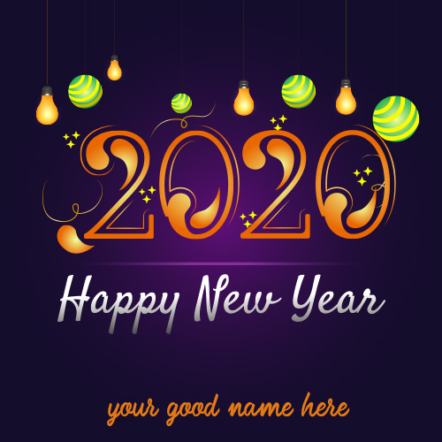 Happy New Year 2020 Wishes With Name Edit