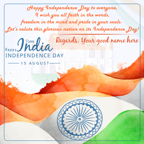 Independence Day Wishes Quotes Images With Name