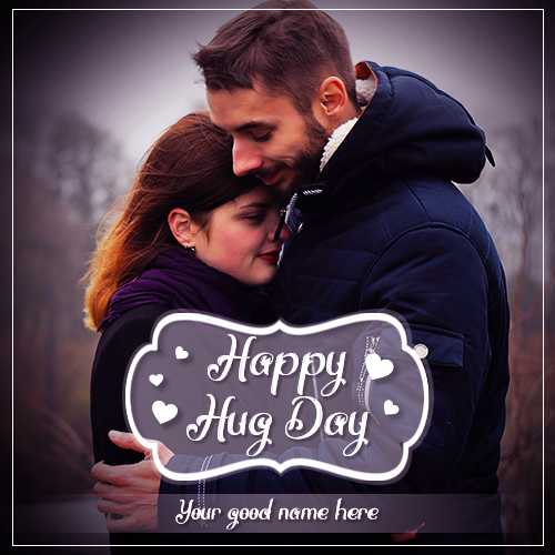 Happy Hug Day My Love With Name