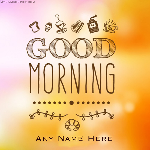 Good Morning Pics With Name