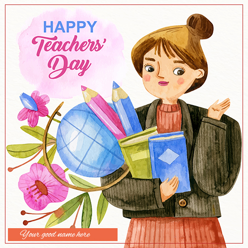 Teachers Day Wishes Images 2021 With Name