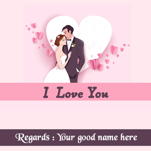 I Love You Romantic Couple Image With Name