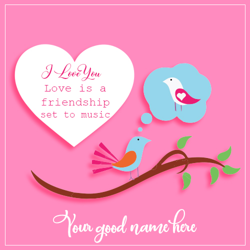 Write Name On I Love You Bird Image