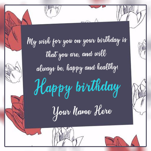 Happy Birthday Messages Images With Your Name