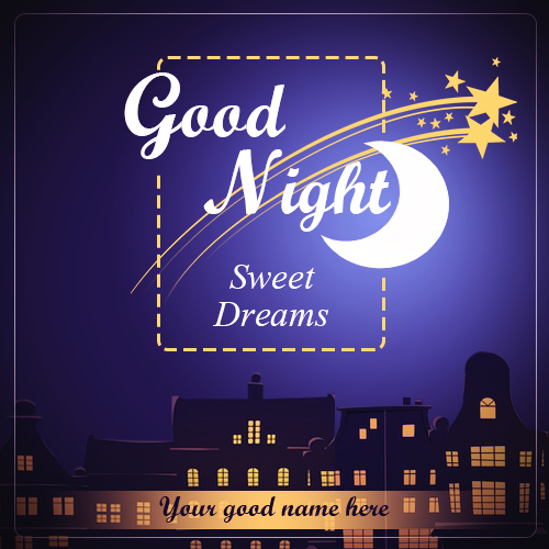 Write Name On Good Night Sweet Dreams Images