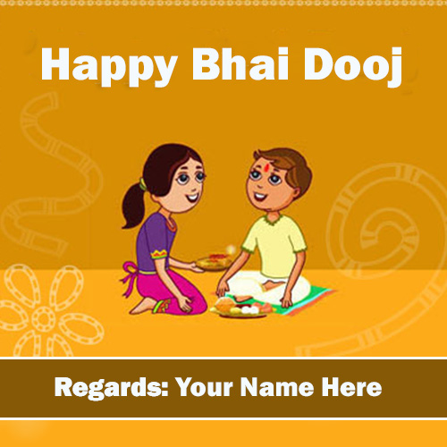 Happy Bhai Dooj 2019 Wishes Images With Name Edit