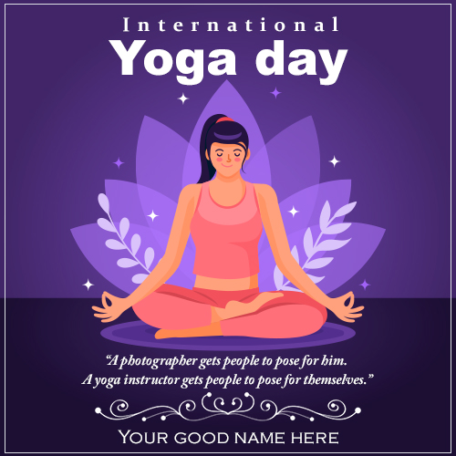 International Yoga Day Wishes Greetings Card With Name