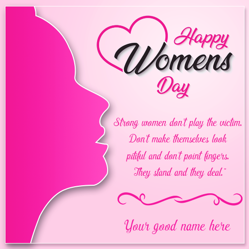 Happy International Womens Day Greeting Card With Name
