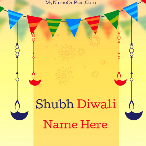 Shubh Diwali Wishes Pic With My Name