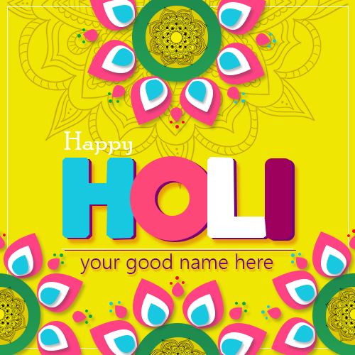 Happy Holi Wishes Picture With Name In Advance 2019