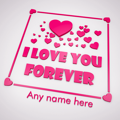 Write Name On I Love You Forever